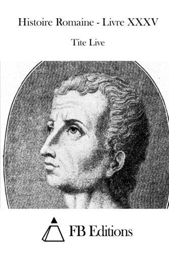 9781515031574: Histoire Romaine - Livre XXXV (French Edition)