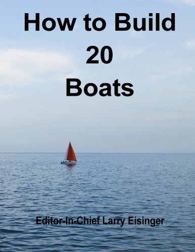 9781515032359: How to Build 20 Boats