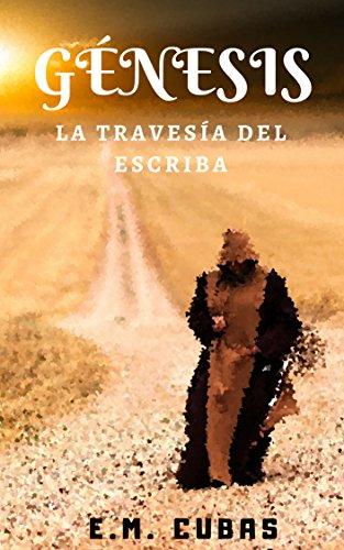 9781515032366: Genesis: La travesía del Escriba Génesis (Spanish Edition)