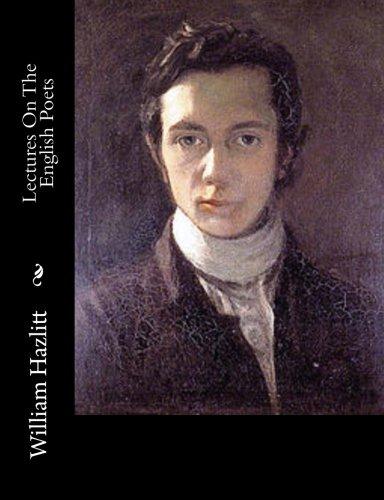 Lectures on the English Poets: Hazlitt, William