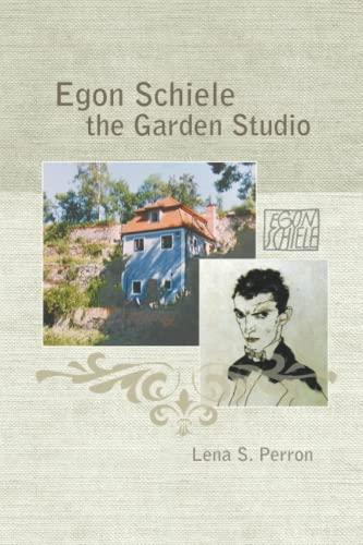 9781515033974: Egon Schiele - The Garden Studio