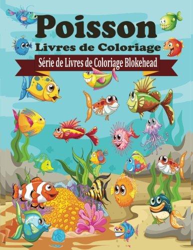 9781515034377: Poisson Livres de Coloriage (Série de Livres de Coloriage Blokehead) (French Edition)