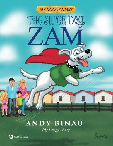 9781515034858: The Super Dog ZAM: My Doggy Diary (Volume 2)