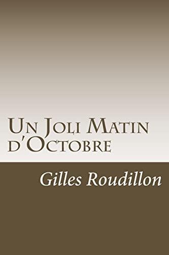 9781515034995: Un Joli Matin d'Octobre
