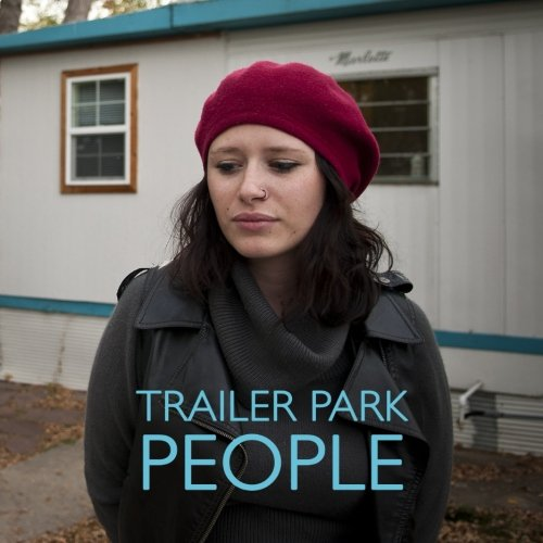 Trailer Park People: Ms. Drea Knufken
