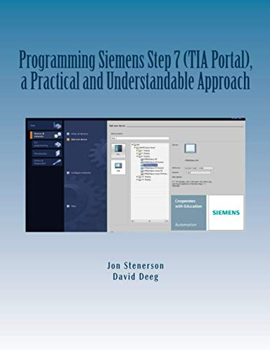 9781515036579: Programming Siemens Step 7 (TIA Portal), a Practical and Understandable Approach