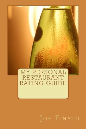 9781515037729: My Personal Restaurant Rating Guide
