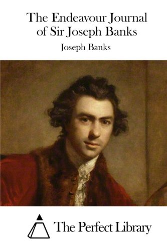 9781515038337: The Endeavour Journal of Sir Joseph Banks (Perfect Library)