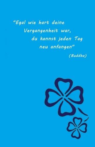 9781515038559: Notizbuch mit schönem Zitat von Buddha. liniert, ca. A5, Farbe Blau