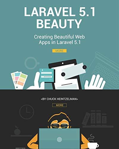 9781515040002: Laravel 5.1 Beauty: Creating Beautiful Web Apps in Laravel 5.1