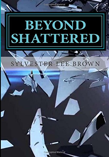 9781515040095: Beyond Shattered: Inception (Volume 1)