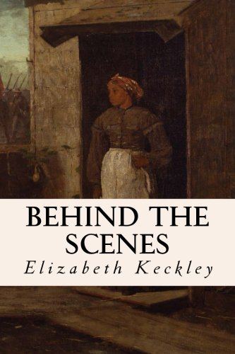 Behind the Scenes: Keckley, Elizabeth