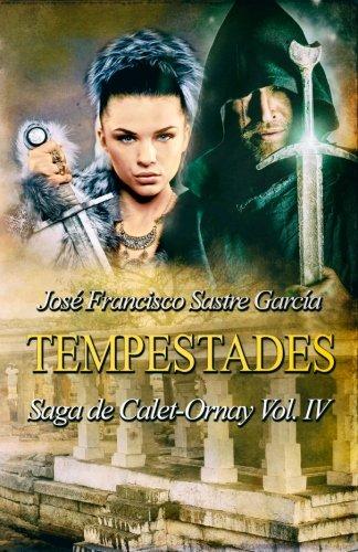 9781515045045: Tempestades: Saga de Calet-Ornay vol. 4 (Volume 4) (Spanish Edition)