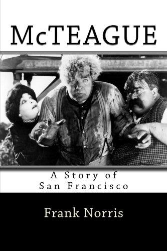 9781515046608: McTeague: A Story of San Francisco