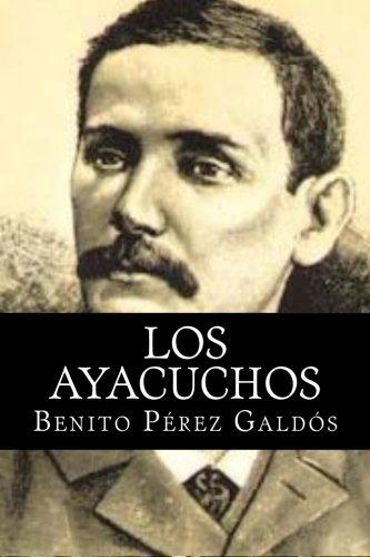 9781515046899: Los Ayacuchos (Spanish Edition)