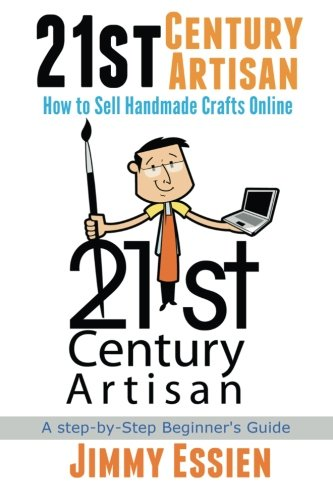 9781515047971: 21st Century Artisan: How to Sell Handmade Crafts online