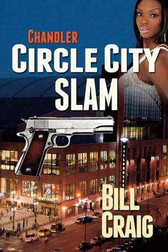 9781515048442: Chandler: Circle City Slam (Circle City Mysteries) (Volume 2)