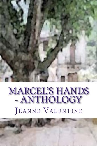 9781515049371: Marcel's Hands: Marcel's Hands:subtitle: Anthology - What price love?