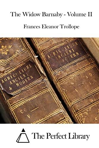 9781515049661: 2: The Widow Barnaby - Volume II (Perfect Library)
