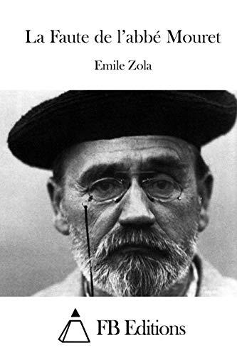 9781515050421: La Faute de l'abbé Mouret (French Edition)