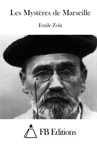 Les Mysteres de Marseille (Paperback): Emile Zola