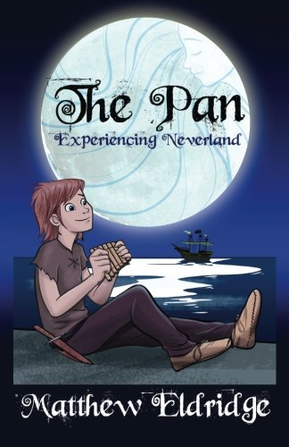 9781515053026: The Pan: Experiencing Neverland
