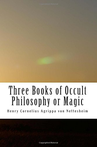9781515053446: Three Books of Occult Philosophy or Magic: Book One-Natural Magic