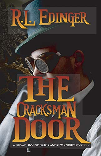9781515054696: The Cracksman Door: A Private Investigator Andrew Knight Mystery (The Private Investigator Andrew Knight Mystery Series) (Volume 8)