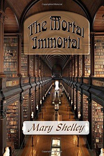 9781515056072: The Mortal Immortal