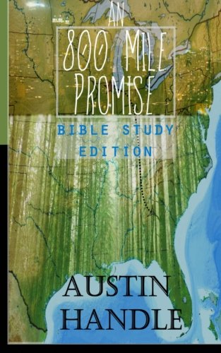 9781515056461: An 800 Mile Promise: Bible Study Edition