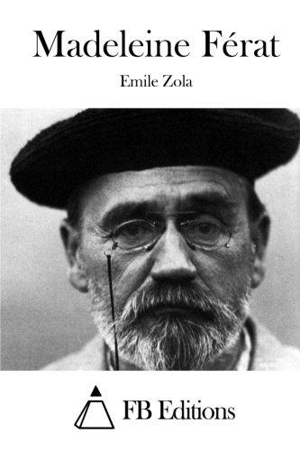 Madeleine Ferat: Zola, Emile
