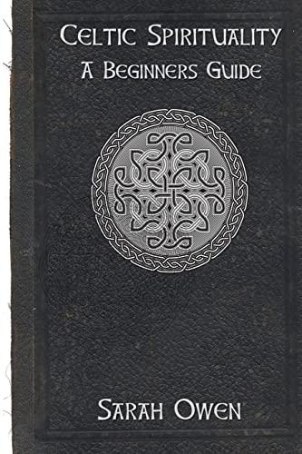 Celtic Spirituality: Sarah Owen
