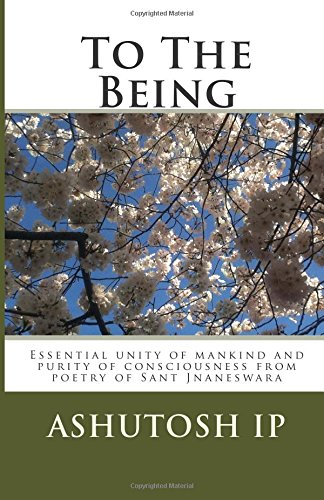 9781515057758: To The Being: Essential unity of mankind and purity of consciousness
