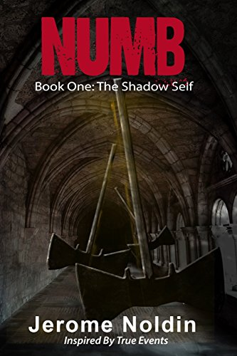 9781515059196: Numb: Book One: The Shadow Self (Volume 1)