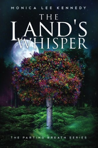 9781515059684: The Land's Whisper (The Parting Breath Series) (Volume 1)