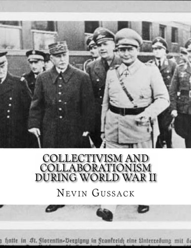 9781515059882: Collectivism and Collaborationism During World War II