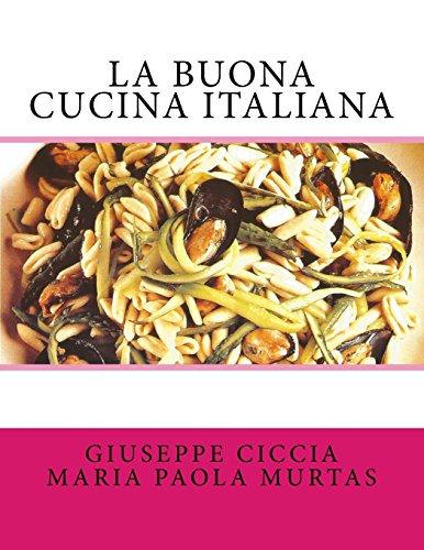 9781515060055: La buona cucina italiana