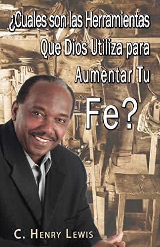 Cuales Son Las Herramientas Que Dios Utiliza: Lewis, Carlos a.
