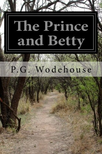 9781515064589: The Prince and Betty