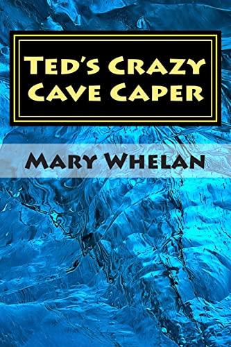 9781515066408: Ted's Crazy Cave Caper