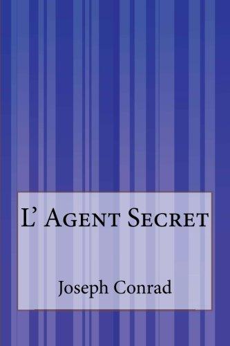 9781515070436: L'Agent Secret (French Edition)