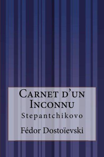 9781515071105: Carnet d'un Inconnu: Stepantchikovo