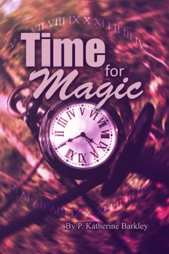 9781515071365: Time for Magic