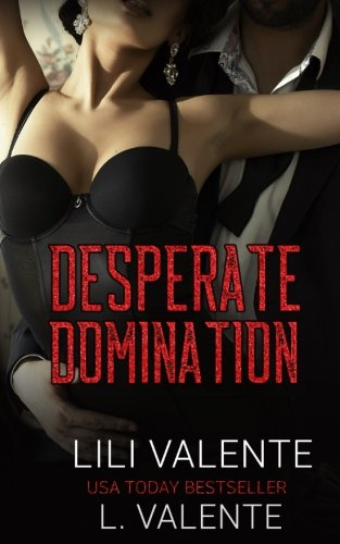 9781515071730: Desperate Domination (Bought by the Billionaire) (Volume 3)