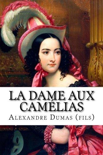 9781515072577: La Dame aux Camélias (French Edition)