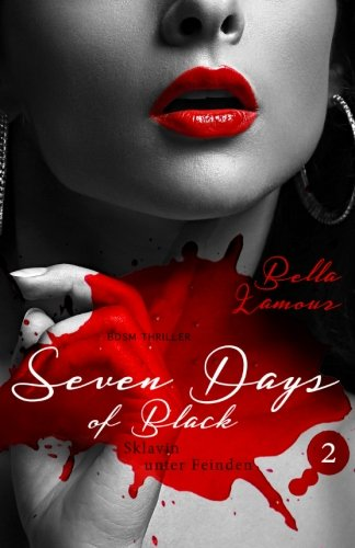 9781515073604: Seven Days of Black: Redemption (Volume 2) (German Edition)