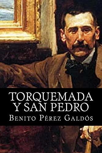TORQUEMADA Y SAN PEDRO (Spanish Edition)