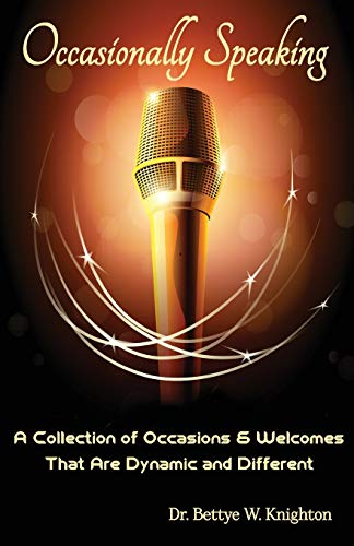 9781515074564: Occasionally Speaking: A Collection of Occasions & Welcomes