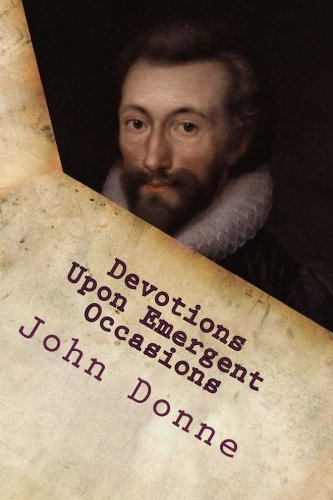 9781515074748: Devotions Upon Emergent Occasions