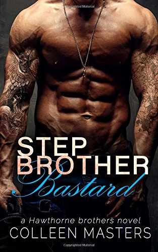 9781515074946: Stepbrother Bastard (The Hawthorne Brothers) (Volume 1)